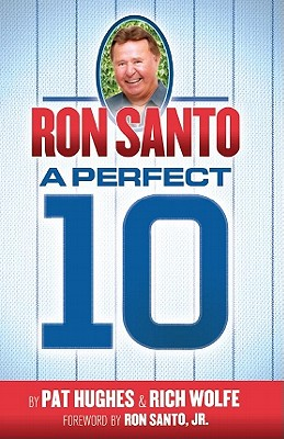 Ron Santo By Wolfe, Rich